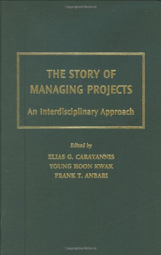 The Story of Managing Projects: An Interdisciplinary...
