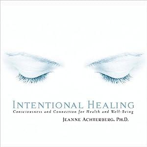 Intentional Healing Audiobook