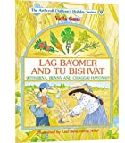 Lag Ba'Omer And Tu Bishvat with Bina, Benny and Chaggai Hayonah (The ArtScroll Children's HOliday Se