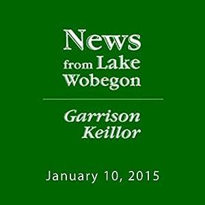 The News from Lake Wobegon from A Prairie Home Companion, January 10, 2015 Radio/TV Program