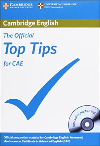 Cambridge English  - The official Top Tips for CAE