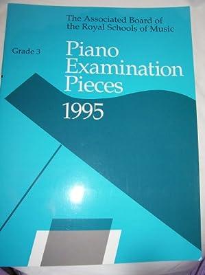 Piano Examination Pieces 1995 Grade 6, The Associated Board Of The Royal Schools