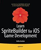 Learn SpriteBuilder for iOS Game Development Front Cover
