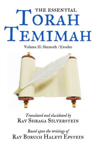 The Essential Torah Temimah: Volume Two: Shemoth (Volume 2) PDF