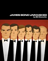 James Bond Unmasked (English Edition)