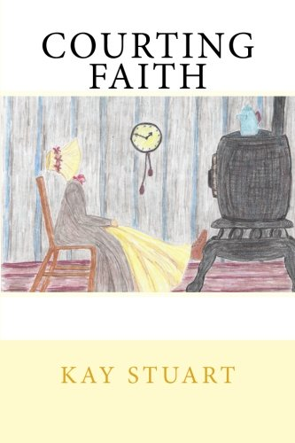 Courting Faith (Courting Series) (Volume 3)