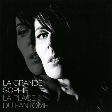 La Grande Sophie-La Place du fantome-FR-CD-FLAC-2012-FADA Download