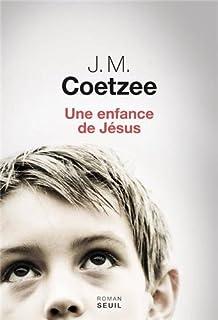 Une enfance de Jésus : roman