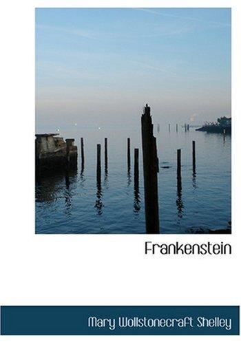 Frankenstein (Large Print Edition)