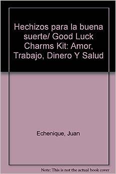 Hechizos para la buena suerte good luck charms kit amor - Ritual para la suerte ...