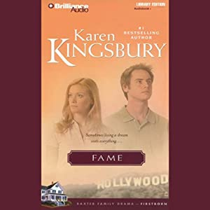 Fame: Firstborn Series #1 | [Karen Kingsbury]