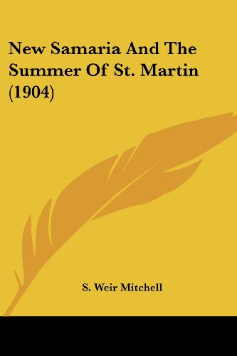 New Samaria and the Summer of St. Martin (1904)