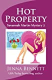 Hot Property (Savannah Martin Mysteries)