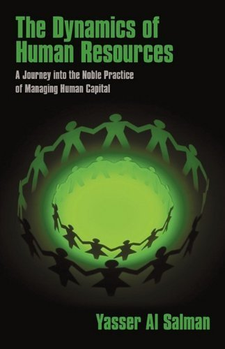 the-dynamics-of-human-resources-a-journey-into-the-noble-practice-of-managing-human-capital-by-yasse