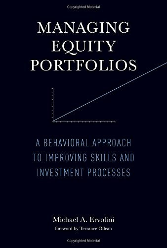 Managing Equity Portfolios: Putting Behavioral Finance to Work