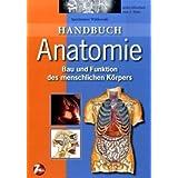 """Handbuch Anatomie: Bau und Funktion des menschlichen K�rpersvon """"E.-J. Speckmann"""""""