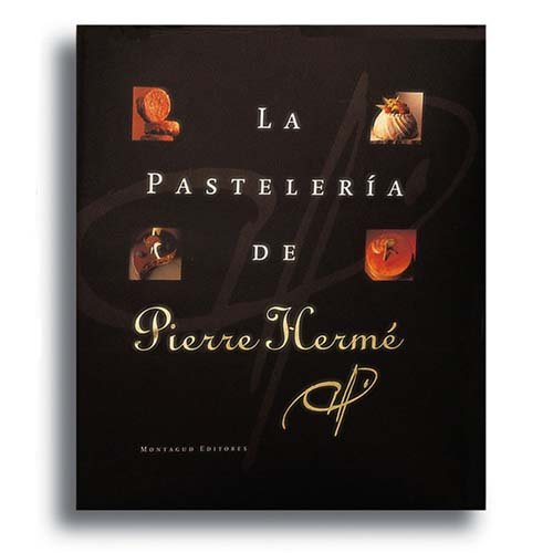 The Patisserie of Pierre Herme