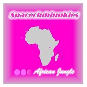 Spaceclubjunkies - African Jungle