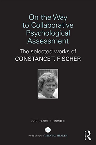 on-the-way-to-collaborative-psychological-assessment-the-selected-works-of-constance-t-fischer-world