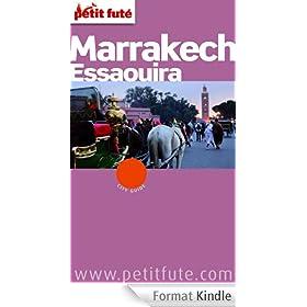Marrakech - Essaouira 2014 Petit Fut� (avec cartes, photos + avis des lecteurs)