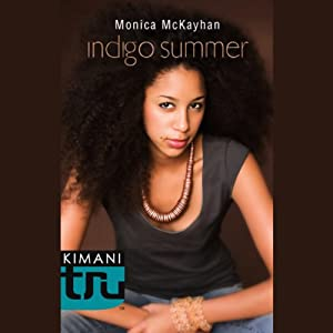 Indigo Summer | [Monica McKayhan]
