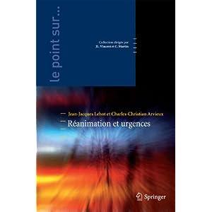 Le point sur : Réanimation et urgences - Springer 2011