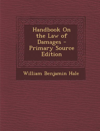 Handbook on the Law of Damages - Primary Source Edition