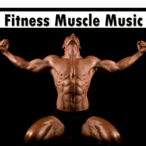Fitness Muscle Music