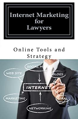 Internet Marketing for Lawyers: Online Tools and Strategy by D Carr (2016-02-07)