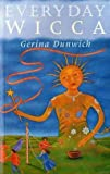 Everyday Wicca (0752221086) by GERINA DUNWICH