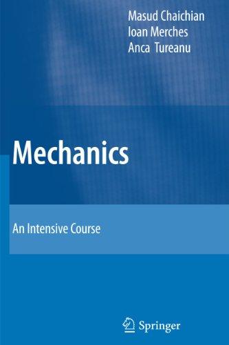 Mechanics: An Intensive Course