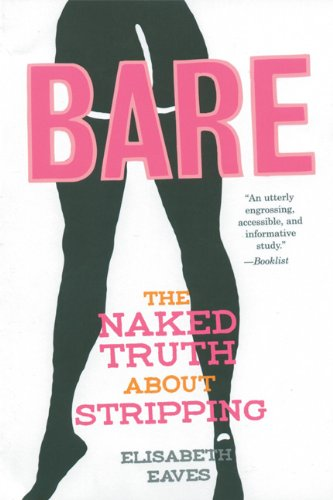 Bare: The Naked Truth About Stripping (Live Girls)