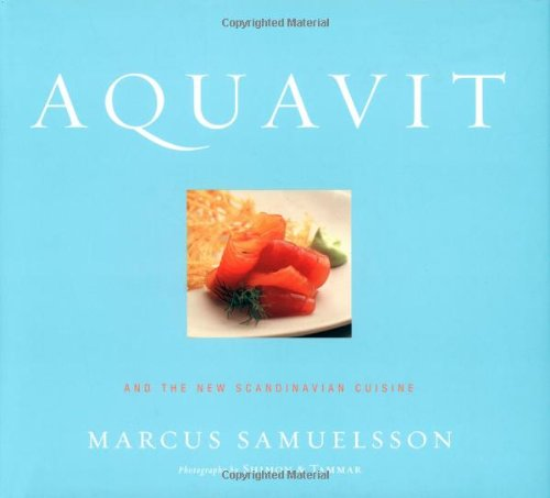 Aquavit: And the New Scandinavian Cuisine
