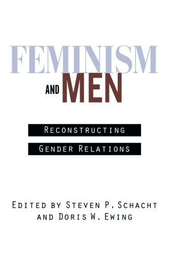 Feminism and Men: Reconstructing Gender Relations