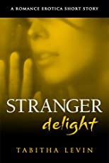 Stranger Delight