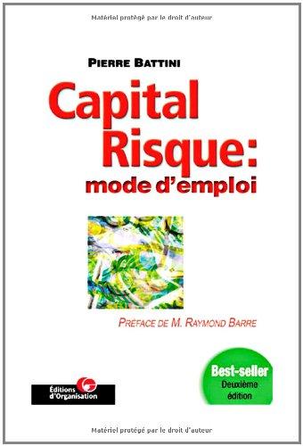 gratuit des livres francais ebooks telecharger capital risque mode d 39 emploi pdf. Black Bedroom Furniture Sets. Home Design Ideas