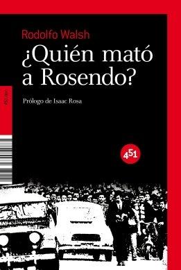 Quien mato a Rosendo? (451.Doc) (Spanish Edition)