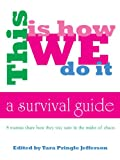 img - for This Is How We Do It: A Survival Guide For Busy Moms book / textbook / text book
