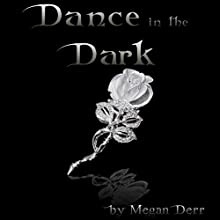 Dance in the Dark: Dance with the Devil, Book 2 (       UNABRIDGED) by Megan Derr Narrated by Paul Morey