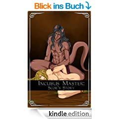 Incubus Master: Scor's Story (English Edition)