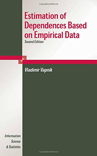 Estimation of Dependences Based on Empirical Data: Empirical Inference Science (Information Science and Statistics)