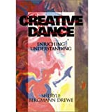 img - for [(Creative Dance)] [Author: Sheryle Bergmann Drewe] published on (February, 1997) book / textbook / text book