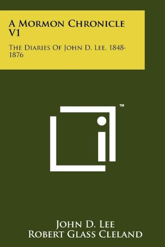 a-mormon-chronicle-v1-the-diaries-of-john-d-lee-1848-1876
