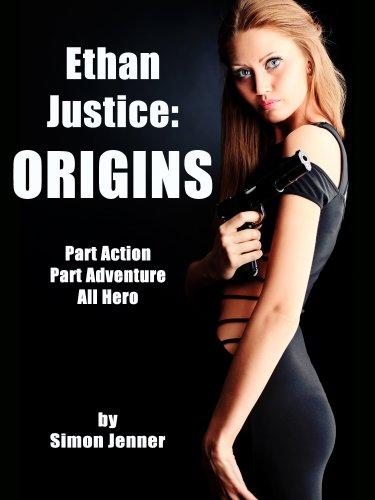 Like John Locke's DONOVAN CREED novels? You'll love Simon Jenner's 5-star opener ETHAN JUSTICE: Origins – All Rave Reviews & Just $2.99 on Kindle