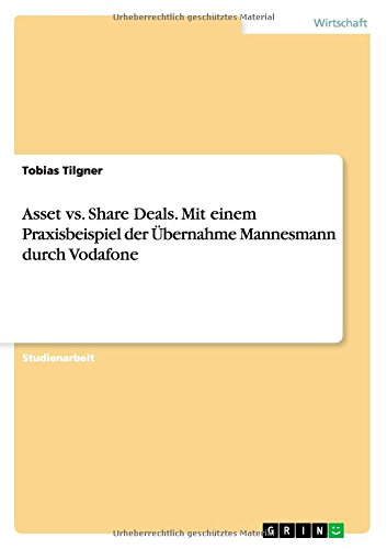 asset-vs-share-deals-mit-einem-praxisbeispiel-der-ubernahme-mannesmann-durch-vodafone