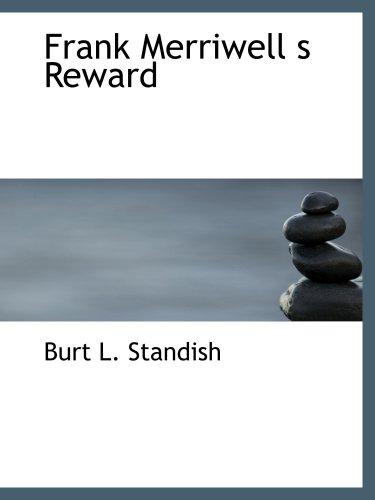 Frank Merriwell  s Reward