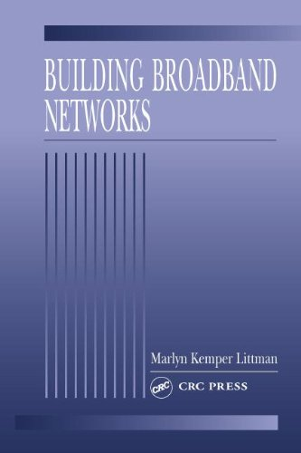 Building Broadband Networks