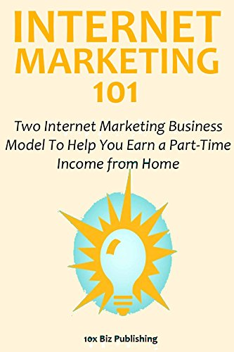 Internet Marketing 101: Two Internet Marketing Business Model  To Help You Earn a Part-Time  Income from Home (Business Model You compare prices)