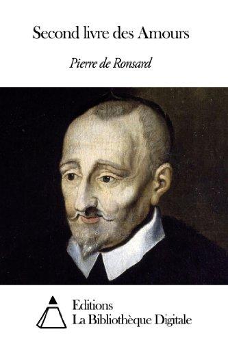 Pierre de Ronsard - Second livre des Amours