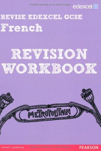 REVISE Edexcel: Edexcel GCSE French Revision Workbook (REVISE Edexcel GCSE MFL 09)